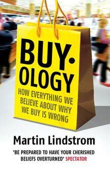 Martin Lindstrom: Buyology