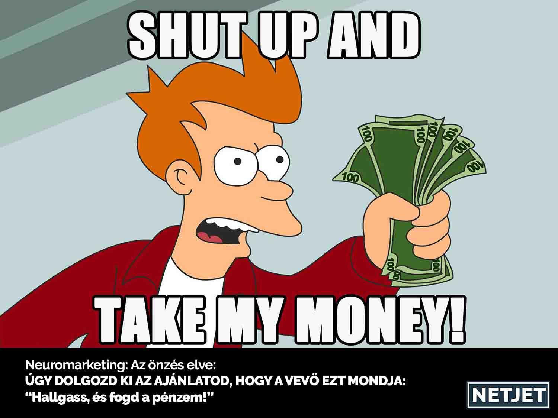 Egy szót se többet, fogd a pénzem