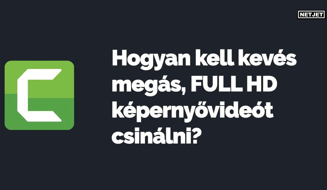 Hogyan kell kevés megás, FULL HD képernyővideót csinálni?